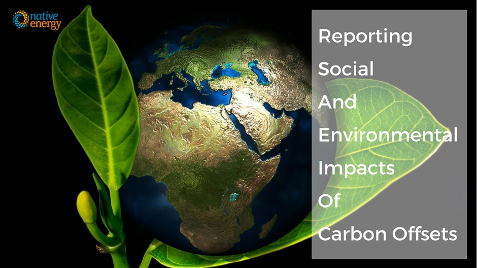 Social And Environmental Impact Report Of Carbon Offsets