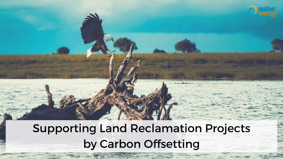 Supporting Land Reclamation Projects by Carbon Offsetting